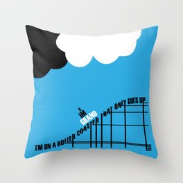 Only Goes Up Throw Pillow