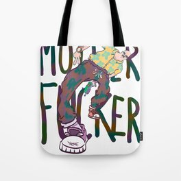 MOTHERFUCKER Tote Bag
