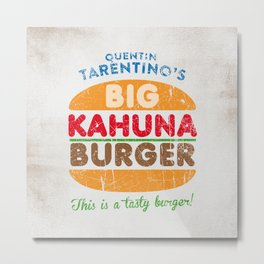 Big Kahuna Burger Metal Print