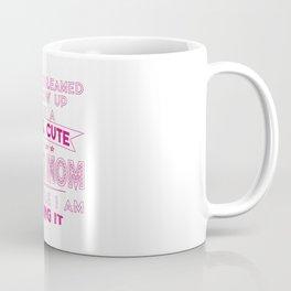 SUPER CUTE DANCE MOM Coffee Mug