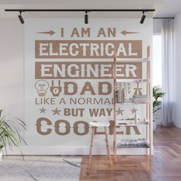 An Electrical Engineer Dad Wall Mural