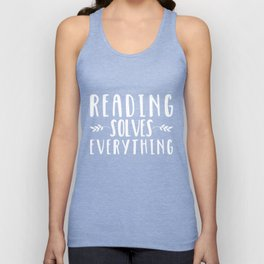 Reading Solves Everything (inverted) Unisex Tank Top