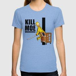 Kill Moe T-shirt