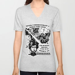 Never Underestimate, a Woman, who Loves, Tim Burton Movies, and was Born in December Unisex V-Neck