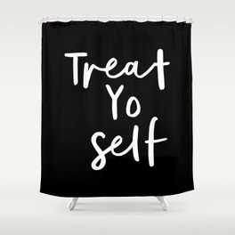 Treat Yo Self black-white contemporary minimalist typography poster home wall decor bedroom Shower Curtain
