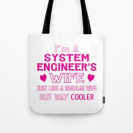 System Engineer's Wife Tote Bag