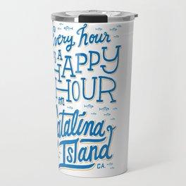 Every Hour is a Happy Hour White Travel Mug