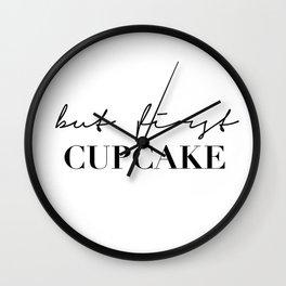 But first cupcake Wall Clock