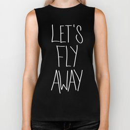 Let's Fly Away (come on, darling) Biker Tank