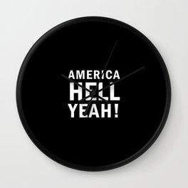 America Hell Yeah – USA - 4th of july Wall Clock