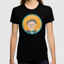 Radiant like Marie Curie T-shirt