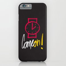 Come on ! iPhone 6s Slim Case
