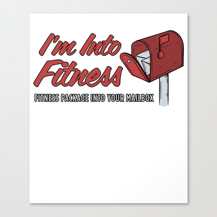 I M Into Fitness Print Funny Postal Worker Hero Products Canvas