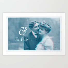 And Then... Art Print