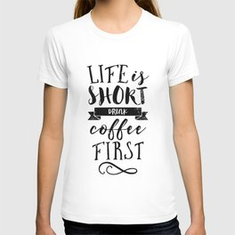 Coffee quote T-shirt