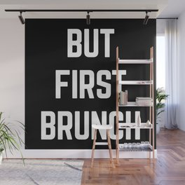But First Brunch Funny Quote Wall Mural