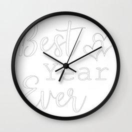 NYE Best Year Ever Wall Clock