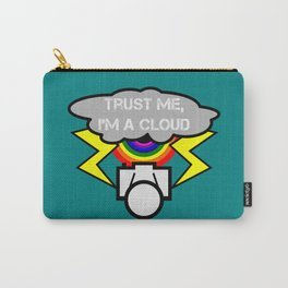 Trust me I'm a cloud Carry-All Pouch