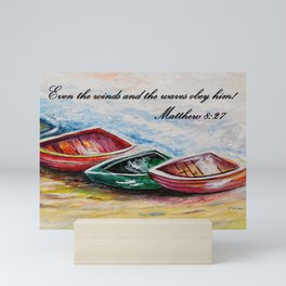 Even the Winds and Waves Mini Art Print