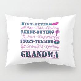 I'M A PROUD GRANDMA! Pillow Sham