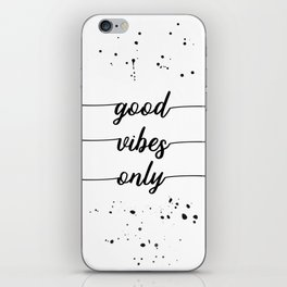 TEXT ART Good vibes only iPhone Skin