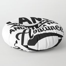 I Am What I Am And I Am Not Ashamed Floor Pillow