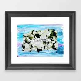 you are worth it floral collage Framed Art Print
