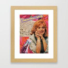 Chronically late Framed Art Print