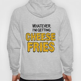 Cheese Fries Hoody