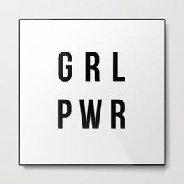 GRLPWR Girl Power Metal Print