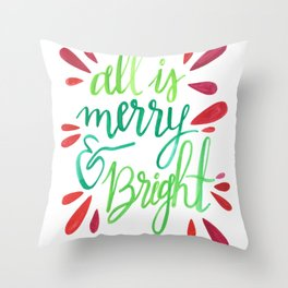 All is Merry and Bright Throw Pillow