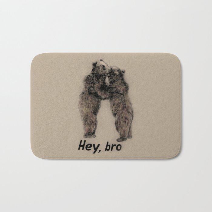 Hey, bro // bears Bath Mat