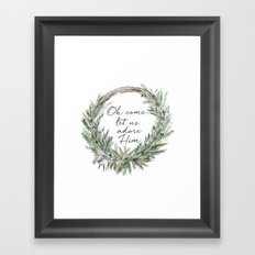 Oh come let's us adore Framed Art Print