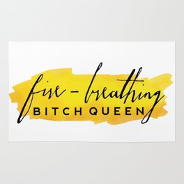 Fire-Breathing Bitch Queen Rug