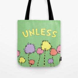 Unless Tote Bag