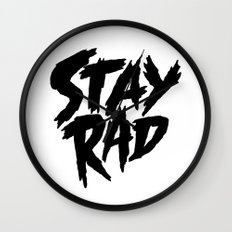 Stay Rad (on White) Wall Clock