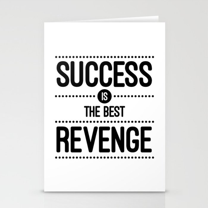 Success Is The Best Revenge White Quote Stationery Cards By