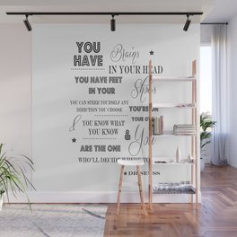 You Have Brains In Your Head Dr Seuss Quote Wall Mural