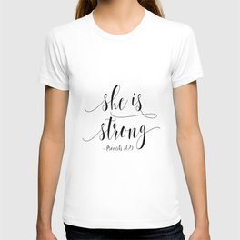 SHE IS STRONG, Proverbs 31 : 25,Nursery Girls,Gift For Her,Women Gift,Feminism Gift,Bedroom Decor T-shirt