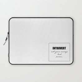 Introvert Not Your Average Loud Person Laptop Sleeve