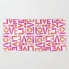 Live What You Love: White/Pink/Coral Beach Towel