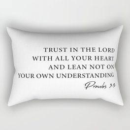 Trust In The Lord With All Your Heart Rectangular Pillow