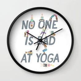 No One is Bad at Yoga Wall Clock