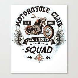 Motorcycle Club Full Throttle Squad Canvas Print