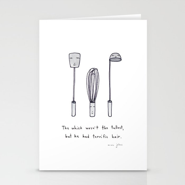 the whisk wasn't the tallest Stationery Cards