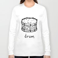 drum Long Sleeve T-shirts featuring drum by Isaac Collmer