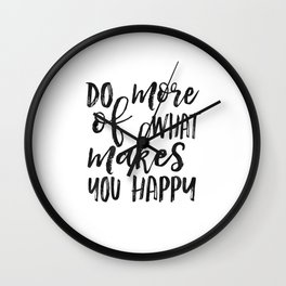 Do More Of What Makes You Happy,Love What You Do Do What You Love,Office Sign,Office Wall Art,Motiva Wall Clock