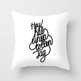 Have a great day   [black, german language] Throw Pillow