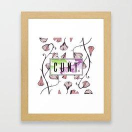 C*nt Flowers Framed Art Print