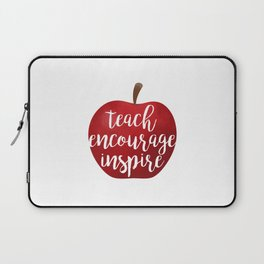 Teach Encourage Inspire Laptop Sleeve